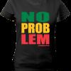 Ladies 'No Problem' Cotton Tee