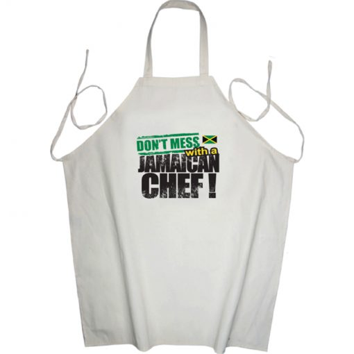'Don't Mess with a Jamaican Chef' Printed Apron